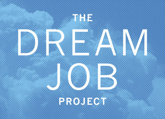 Finding Your Calling and Living Your Passion: The Dream Job