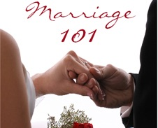 Marriage 101: What Every Single & Married Must Know About Marriage